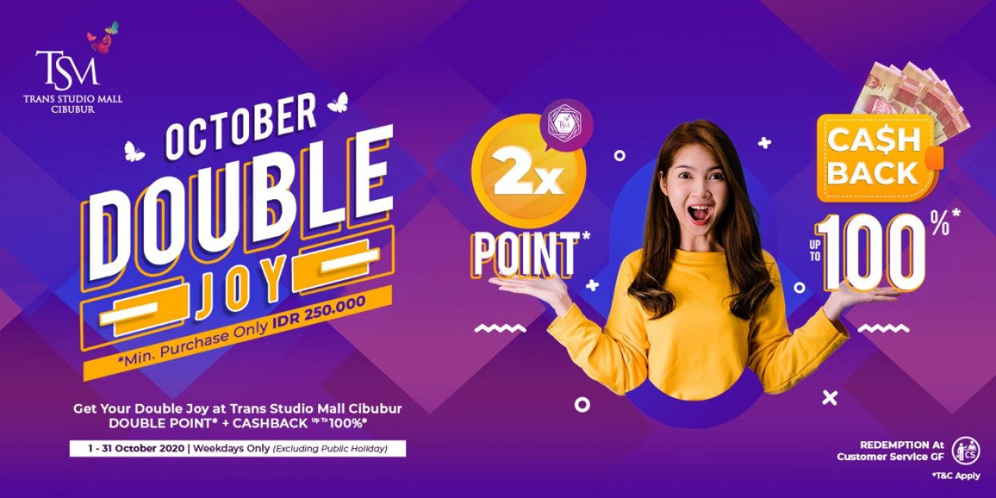 October Double Joy Bersama Trans Studio Mall Cibubur