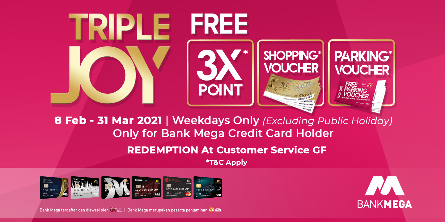 GET YOUR TRIPLE JOY AT TSM CIBUBUR